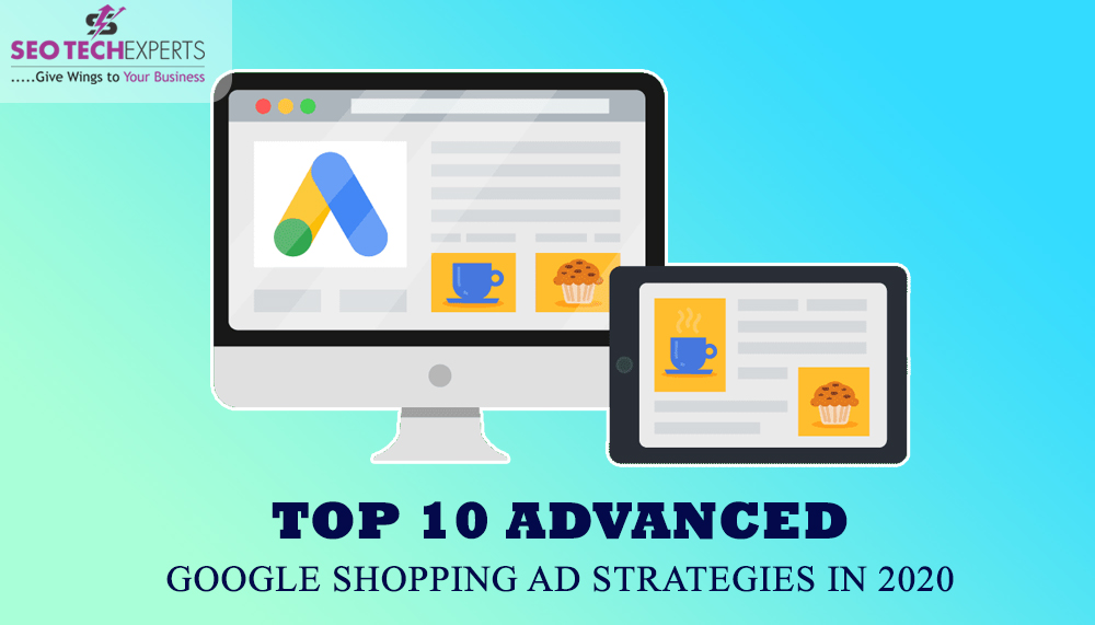 Advanced Google Shopping Ad Strategies