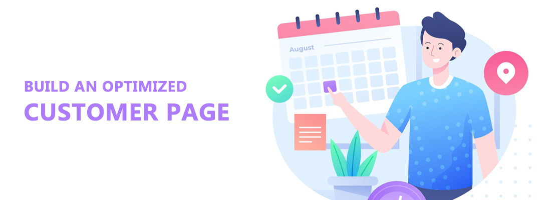 build an optimized customer page