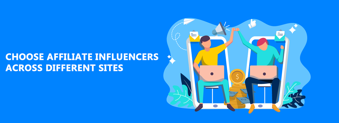 affiliate influencers across different sites