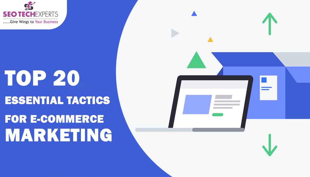 essential tactics for eCommerce marketing