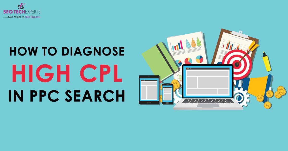 Diagnose High CPL in PPC Search