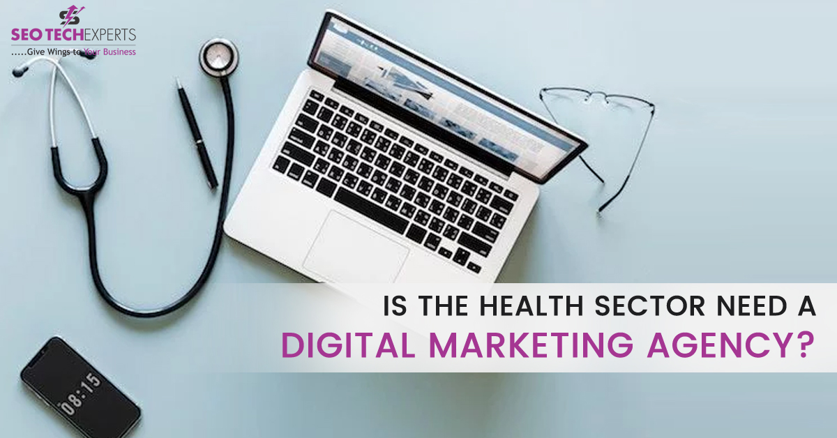health sector need digital marketing agency