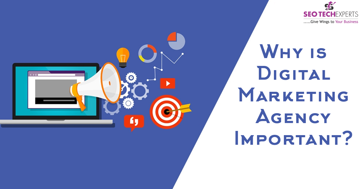 digital marketing agency is important